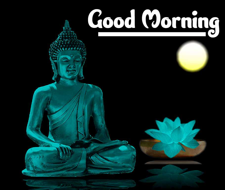 Beautiful Good Morning Wishing on Budha PICTURE
