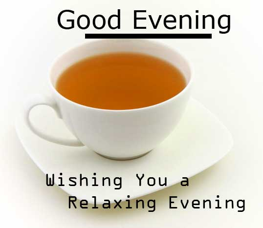 Cup of Tea with Good Evening Wishing Copy Copy