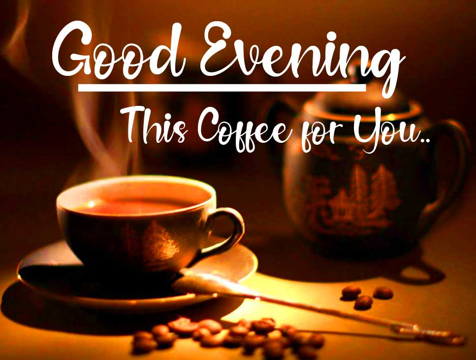 Fragnant Coffee with Good Evening Wishing