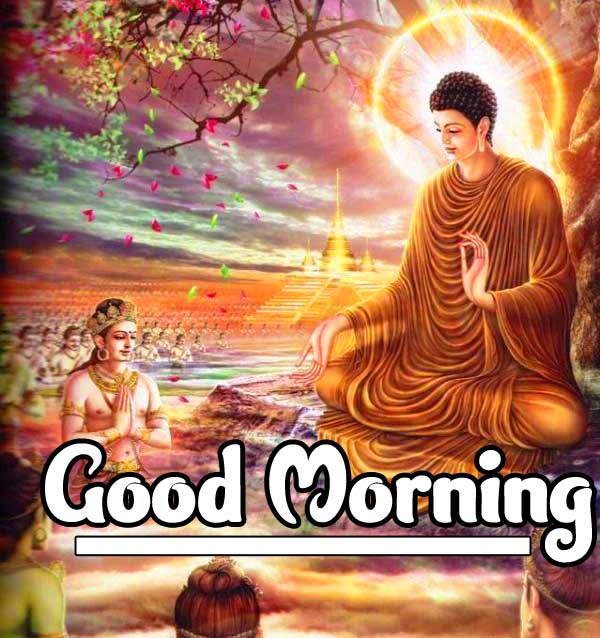 Gautam Buddha Good Morning Picture HD