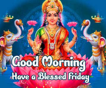 Goddess Photo with Good Morning and Happy Friday Wishing Copy Copy