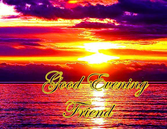 Good Evening Friend Picture HD