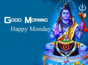 Good Morning Happy Monday on Shiva Photo