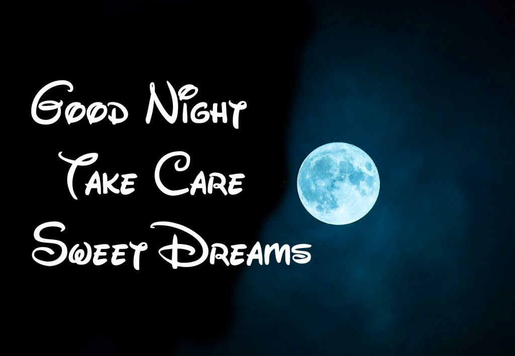 91+ Good Night Take Care Sweet Dreams Images (Latest Pics)