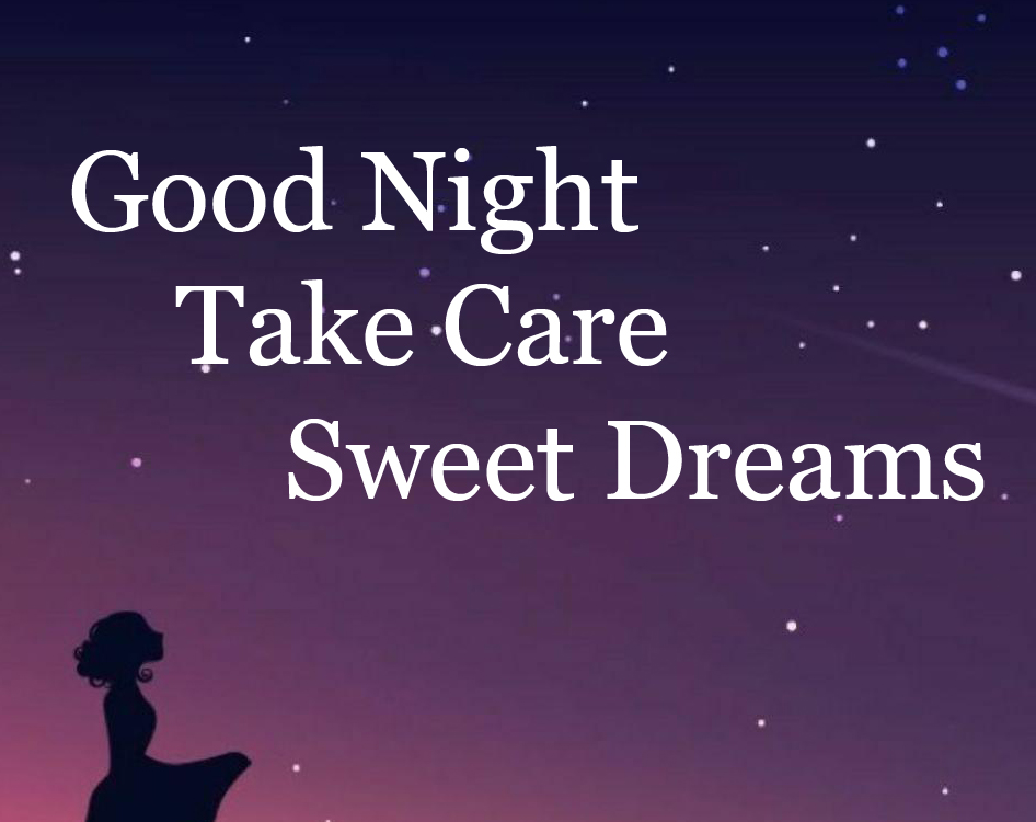 Good Night Take Care Sweet Dreams Imager