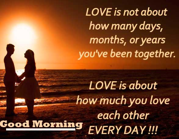 Great Love Quote with Good Morning Wishing