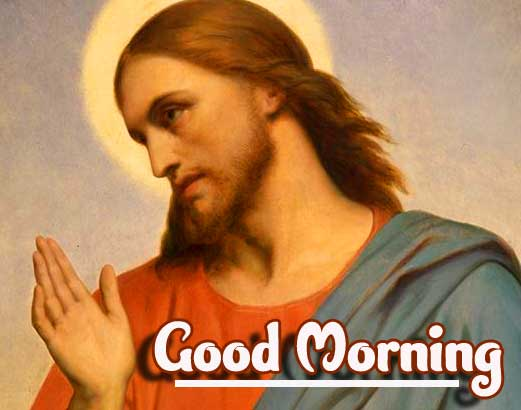 Lord Jesus Christ with Good Morning Wishing