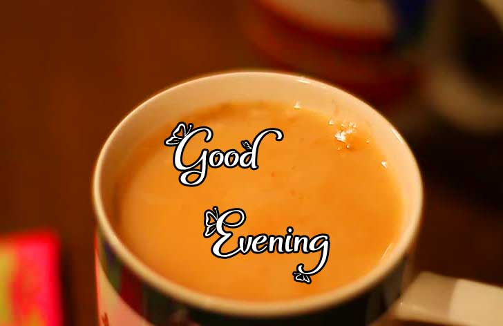 Lovely Chai with Good Evening Message Copy