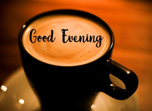 Lovely Coffee Image with Good Evening Wishing Image