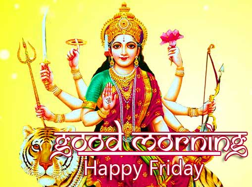 Maa Durga HD Picture with Good Morning Happy Friday Wish