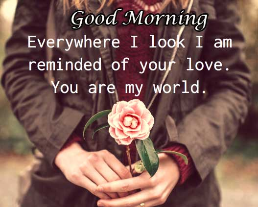 My World Quote with Good Morning Wishing
