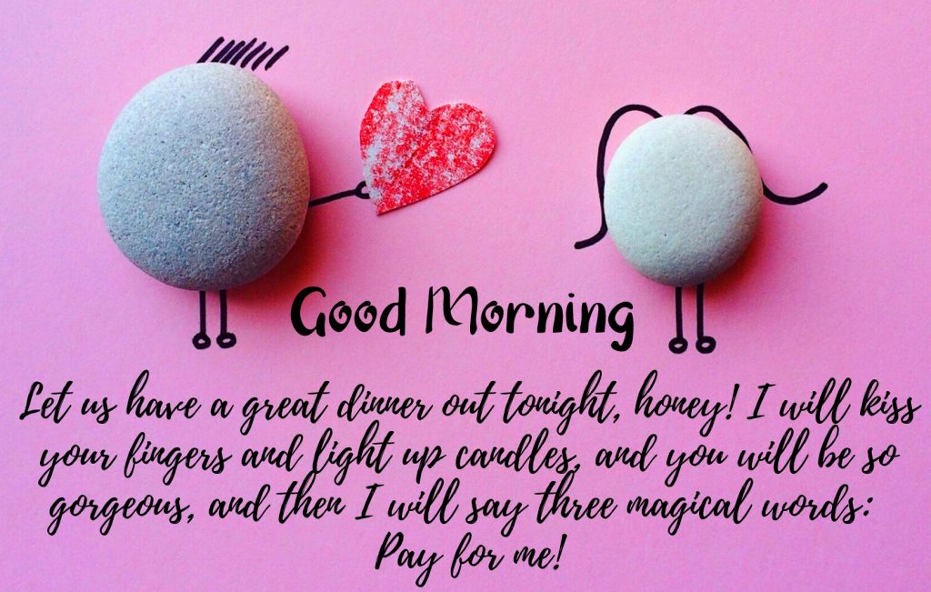 95+ Best Good Morning My Love Quotes Images (Latest Pics)