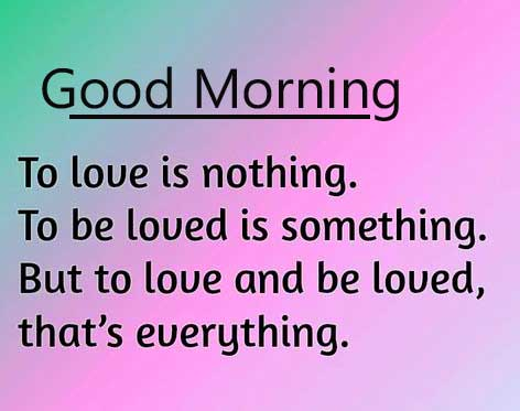 Quote About Love with Good Morning Wishing