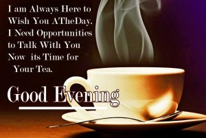 Quoted Good Evening with Tea Cup Image