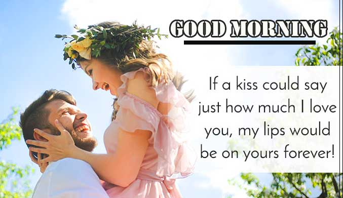 Romantic Love Quote with Good Morning Wishing
