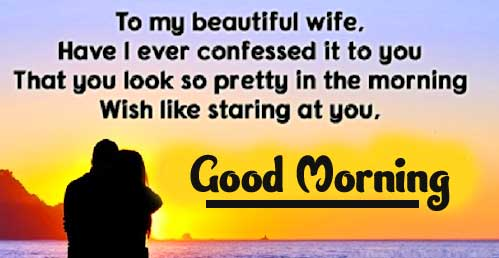 Romantic True Love Message for Your Wife with Good Morning Wishing Copy