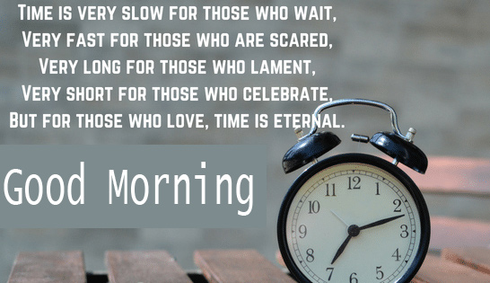 Beautiful Good Morning Wish with Time Quotes
