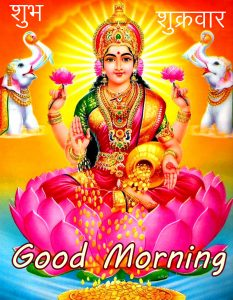 Beautiful Laxmi Maa Subh Sukrawar Good Morning Wallpaper and Pic