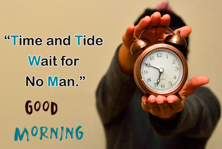 Beautiful Time Wait Quotes Good Morning Image