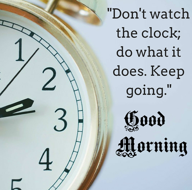 Best Clock Quotes Good Morning Image HD