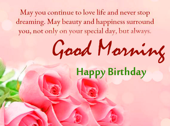Best Happy Birthday Good Morning Quotes Pic