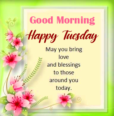 Best Happy Tuesday Good Morning Wishing Pic