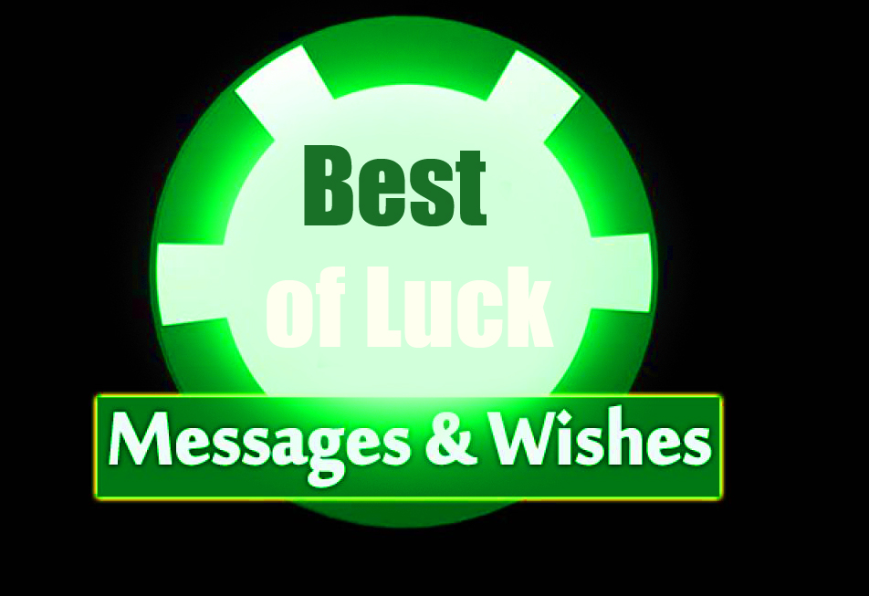 Best of Luck Message Pic