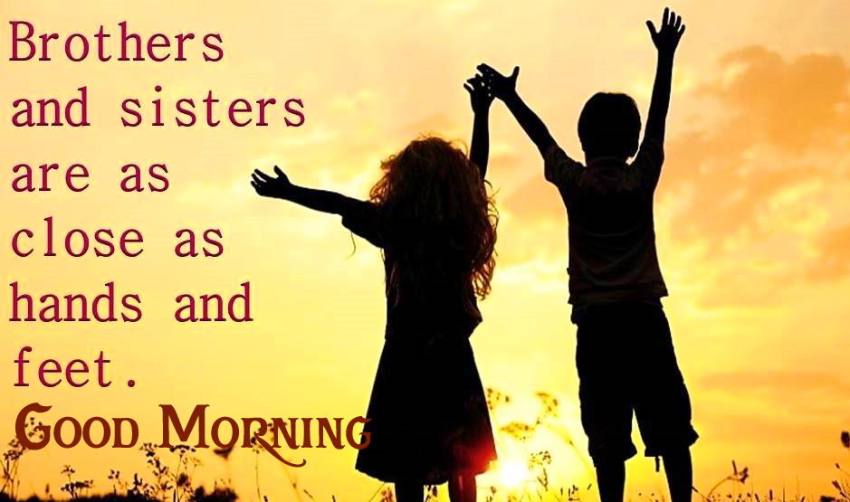 Brother and Sister Quotes with Good Morning Wish