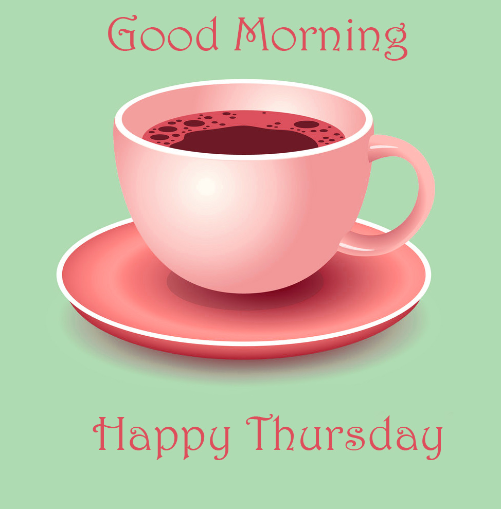 Coffee Cup Good Morning Happy Thursday Image
