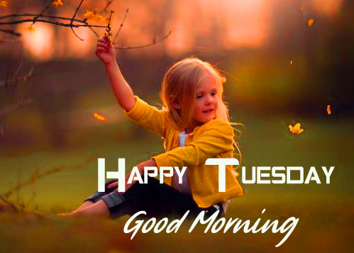 Cute Girl Good Morning Happy Tuesday Image