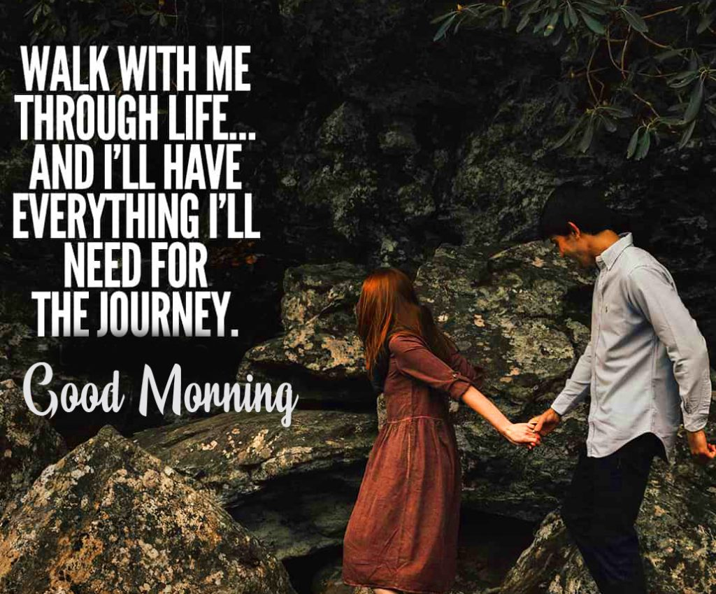 53+ Romantic Love Quotes Good Morning Pics