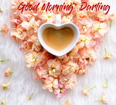 Good Morning Darling Message with Heart Coffee Cup