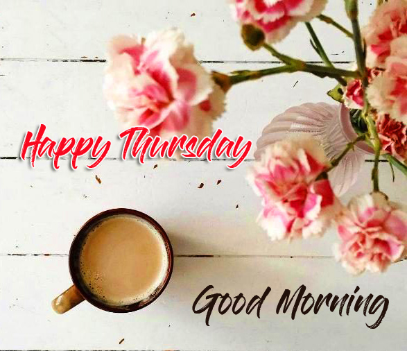 Good Morning Happy Thursday with Coffee Cup