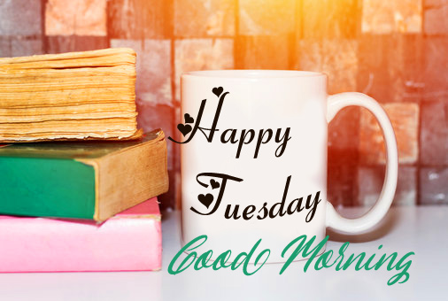 Good Morning Happy Tuesday Cup Image