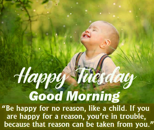 Good Morning Happy Tuesday with Cute Baby Quotes Image