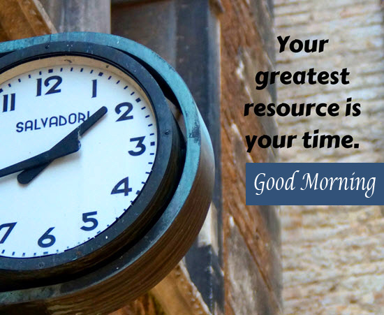 Good Morning Message with Clock Quotes