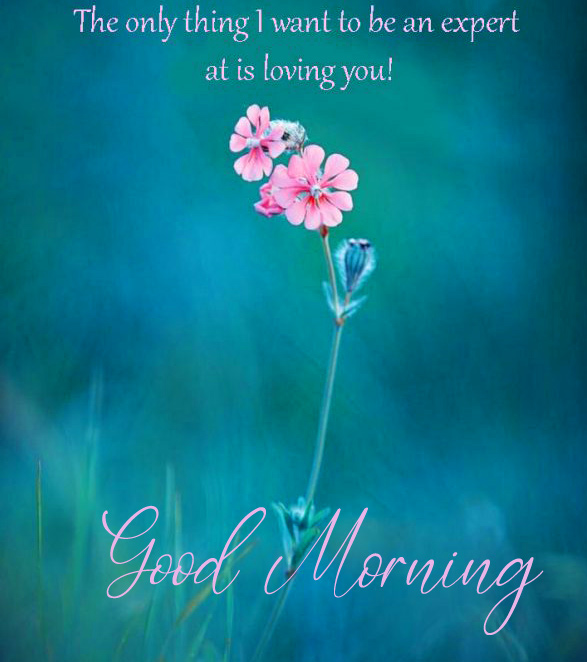 Good Morning Message with Loving Quotes