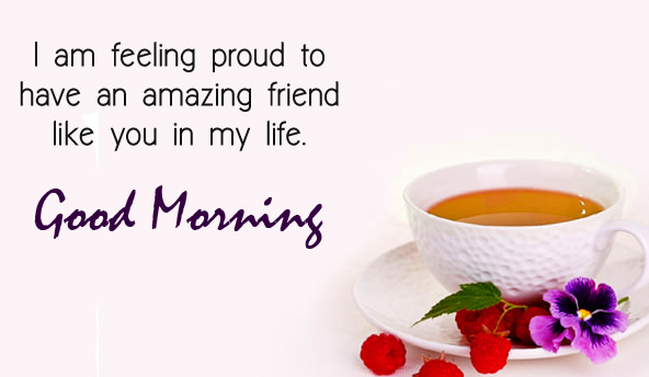 Good Morning Wish with Friend Quotes