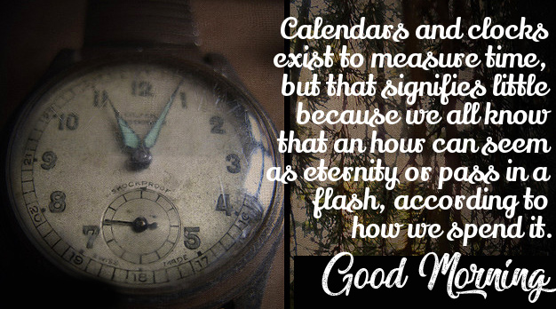 Good Morning with Beautiful Calendar Time Quote