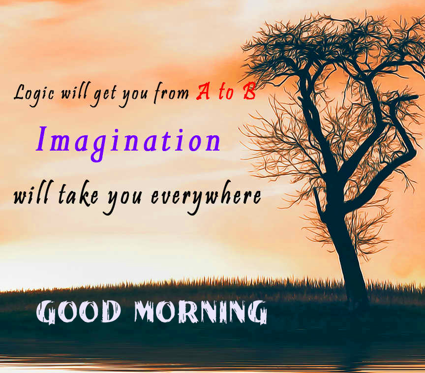 Good Morning with Best Imagination Quotes