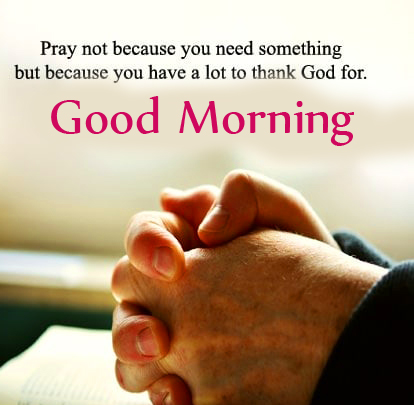 Good Morning with Praying Quotes