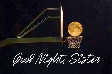 Good Night Sister Pic and Photo