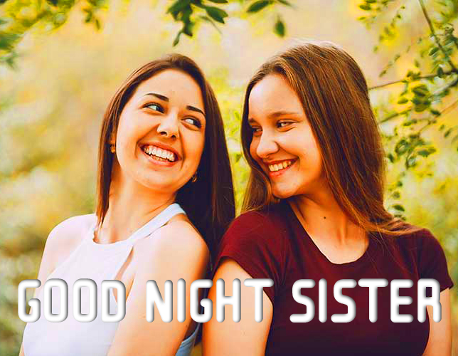 Good Night Sister with Sisters Pic