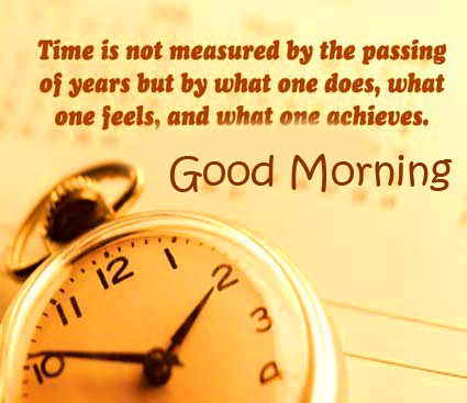 Great Time Quotes Good Morning Image
