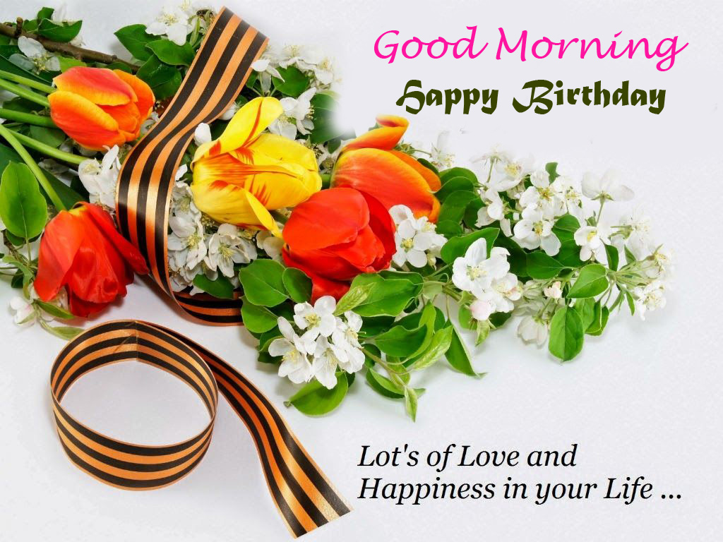 Happy Birthday Good Morning Lovely Picture