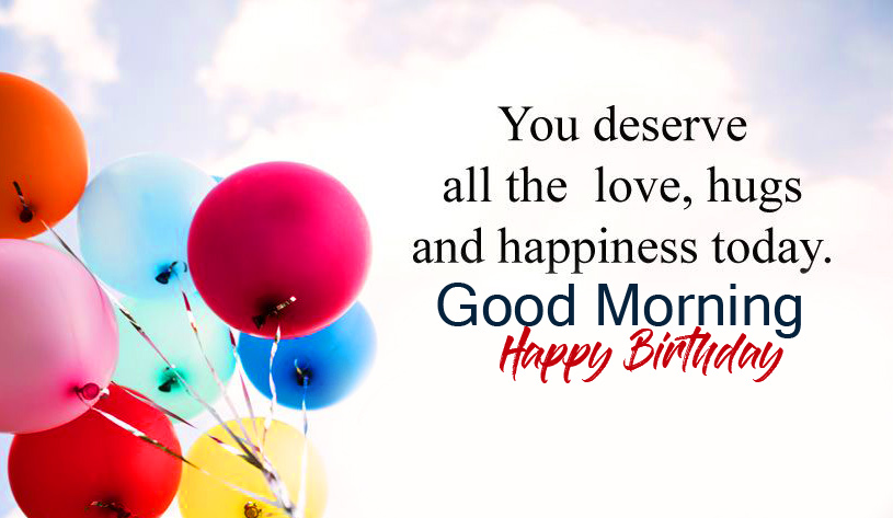 Happy Birthday Good Morning Picture