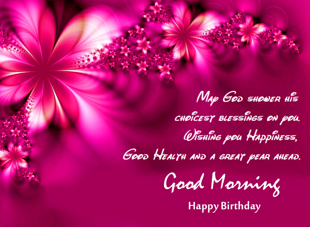 Happy Birthday Good Morning with Best Quotes