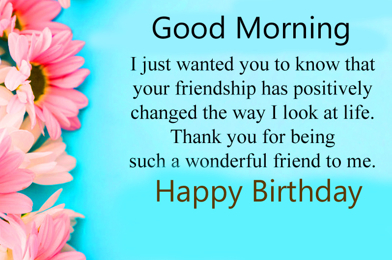 Happy Birthday Good Morning with Good Quote