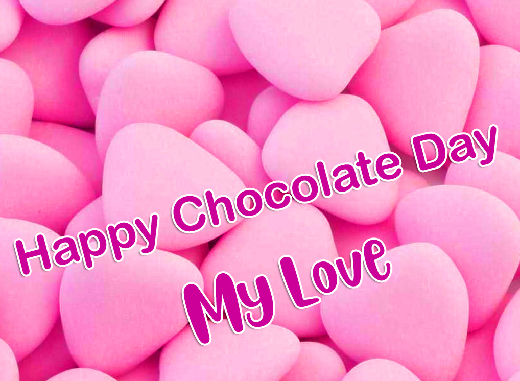 Happy Chocolate Day My Love with Pink Hearts