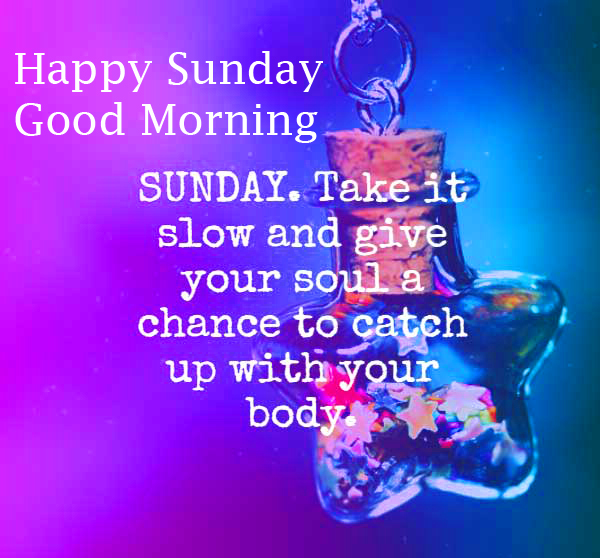 Happy Sunday Good Morning with Sunday Quotes